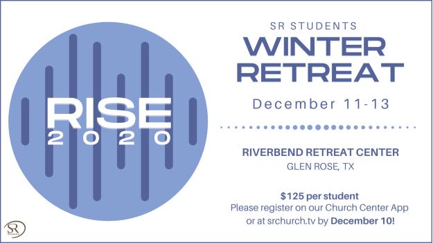 SR Students Rise Winter Retreat
